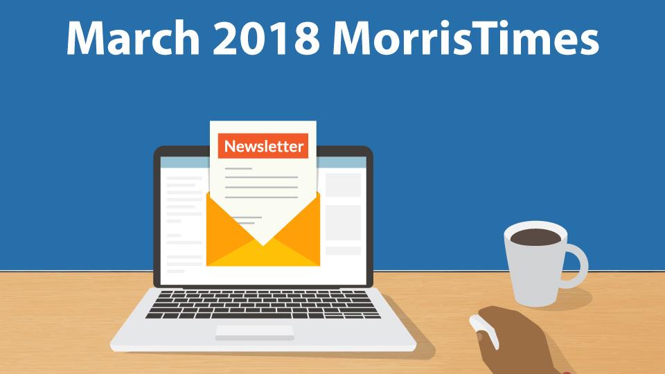 MorrisTimes Newsletter 3.18