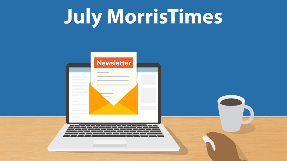 MorrisTimes Newsletter July