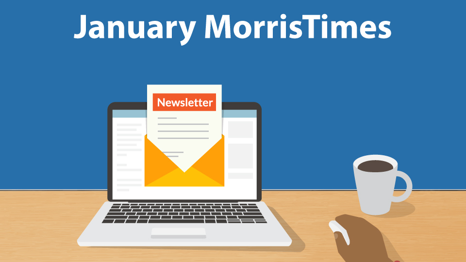 MorrisTimes Newsletter January
