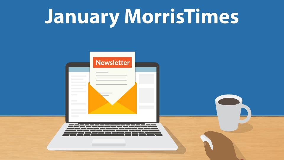MorrisTimes Newsletter January