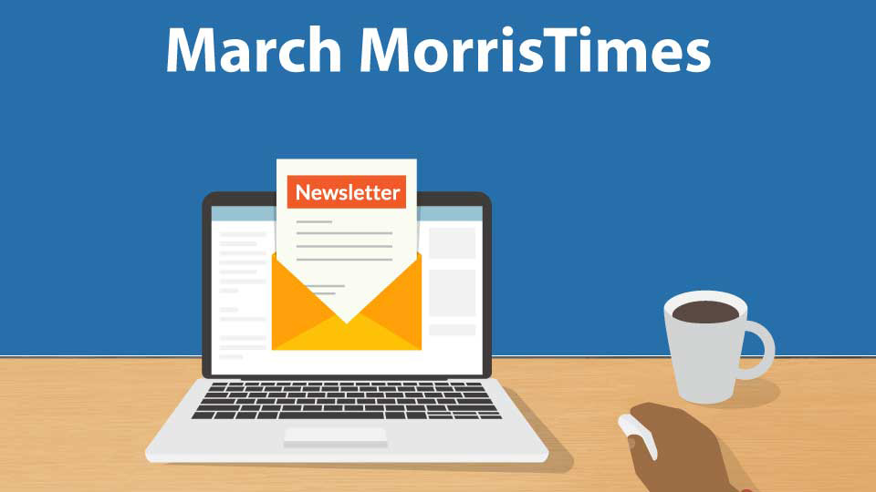 MorrisTimes Newsletter March
